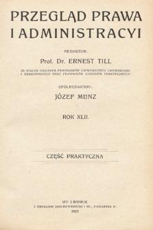 Przegląd Prawa i Administracji : część praktyczna. 1917