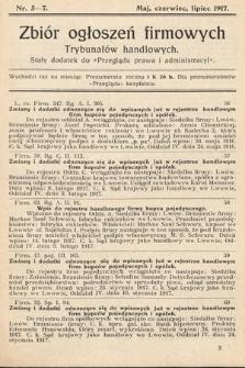 """Zbiór ogłoszeń firmowych trybunałów handlowych : stały dodatek do """"Przeglądu Prawa i Administracyi"""". 1917, nr5-7"""