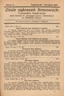 """Zbiór ogłoszeń firmowych trybunałów handlowych : stały dodatek do """"Przeglądu Prawa i Administracji im. Ernesta Tilla"""". 1927, z.4"""