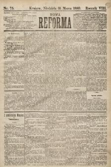 Nowa Reforma. 1889, nr75