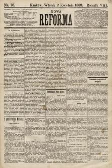 Nowa Reforma. 1889, nr76
