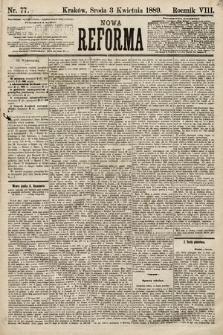 Nowa Reforma. 1889, nr77