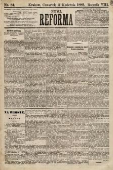 Nowa Reforma. 1889, nr84