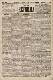 Nowa Reforma. 1889, nr85
