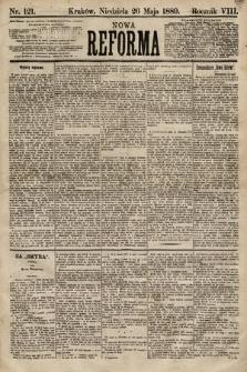 Nowa Reforma. 1889, nr121