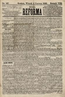 Nowa Reforma. 1889, nr127
