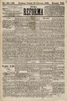 Nowa Reforma. 1889, nr135 i136