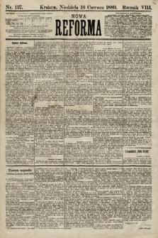 Nowa Reforma. 1889, nr137