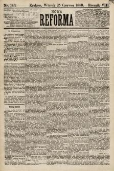 Nowa Reforma. 1889, nr143