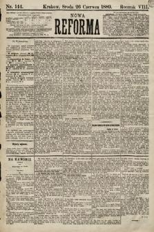 Nowa Reforma. 1889, nr144