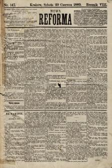Nowa Reforma. 1889, nr147