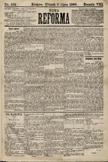 Nowa Reforma. 1889, nr154