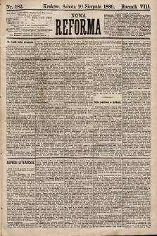 Nowa Reforma. 1889, nr182