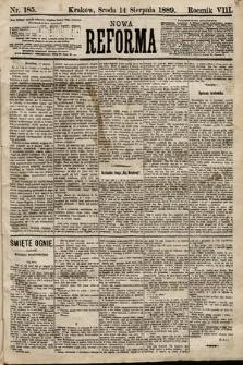 Nowa Reforma. 1889, nr185