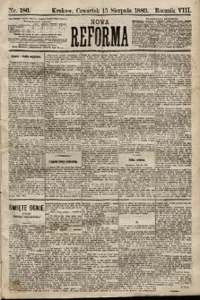 Nowa Reforma. 1889, nr186