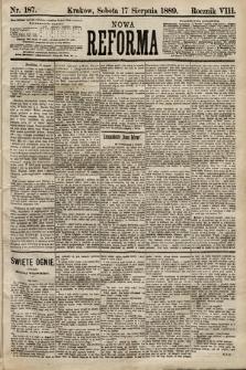 Nowa Reforma. 1889, nr187