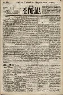 Nowa Reforma. 1889, nr194