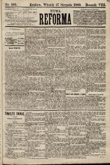 Nowa Reforma. 1889, nr195