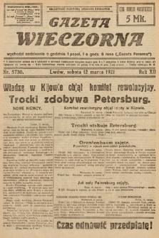 Gazeta Wieczorna. 1921, nr5730