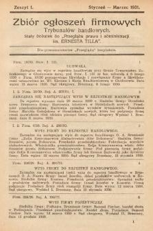 """Zbiór ogłoszeń firmowych trybunałów handlowych : stały dodatek do """"Przeglądu Prawa i Administracji im. Ernesta Tilla"""". 1931, z.1"""