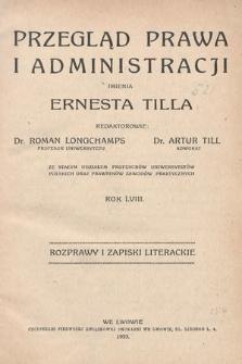 Przegląd Prawa i Administracji imienia Ernesta Tilla : rozprawy i zapiski literackie. 1933