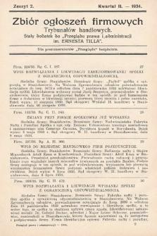 """Zbiór ogłoszeń firmowych trybunałów handlowych : stały dodatek do """"Przeglądu Prawa i Administracji im. Ernesta Tilla"""". 1934, nr2"""