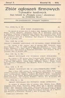 """Zbiór ogłoszeń firmowych trybunałów handlowych : stały dodatek do """"Przeglądu Prawa i Administracji im. Ernesta Tilla"""". 1934, nr3"""