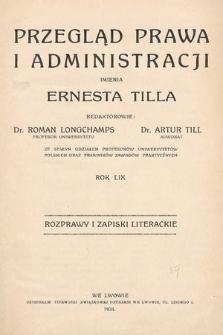 Przegląd Prawa i Administracji imienia Ernesta Tilla : rozprawy i zapiski literackie. 1934