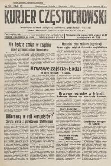 Kurjer Częstochowski : niezależny dziennik polityczny, społeczny, gospodarczy iliteracki. 1933, nr76