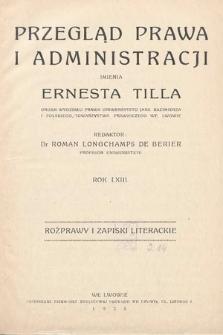 Przegląd Prawa i Administracji imienia Ernesta Tilla : rozprawy i zapiski literackie. 1938