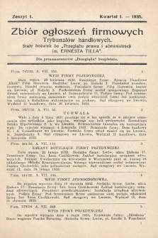 """Zbiór ogłoszeń firmowych trybunałów handlowych : stały dodatek do """"Przeglądu Prawa i Administracji im. Ernesta Tilla"""". 1935, nr1"""