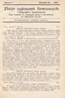 """Zbiór ogłoszeń firmowych trybunałów handlowych : stały dodatek do """"Przeglądu Prawa i Administracji im. Ernesta Tilla"""". 1935, nr3"""