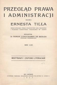Przegląd Prawa i Administracji imienia Ernesta Tilla : rozprawy i zapiski literackie. 1937