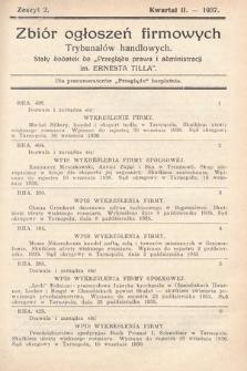 """Zbiór ogłoszeń firmowych trybunałów handlowych : stały dodatek do """"Przeglądu Prawa i Administracji im. Ernesta Tilla"""". 1937, nr 2"""