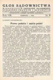 Głos Sądownictwa : miesięcznik poświęcony zagadnieniom społeczno-prawnym i zawodowym. 1936, nr6