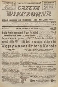 Gazeta Wieczorna. 1922, nr6339