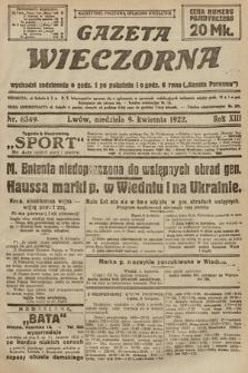 Gazeta Wieczorna. 1922, nr6349