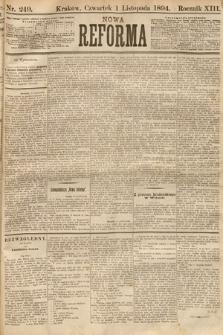 Nowa Reforma. 1894, nr249