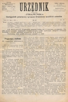 Urzędnik w Połączeniu z Prawnikiem : dwutygodnik poświęcony sprawom urzędników wszelkich zawodów. 1881, nr5