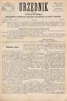 Urzędnik w Połączeniu z Prawnikiem : dwutygodnik poświęcony sprawom urzędników wszelkich zawodów. 1881, nr8