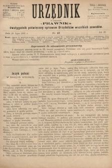 Urzędnik w Połączeniu z Prawnikiem : dwutygodnik poświęcony sprawom urzędników wszelkich zawodów. 1881, nr13