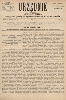 Urzędnik w Połączeniu z Prawnikiem : dwutygodnik poświęcony sprawom urzędników wszelkich zawodów. 1881, nr15