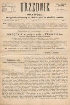 Urzędnik w Połączeniu z Prawnikiem : dwutygodnik poświęcony sprawom urzędników wszelkich zawodów. 1882, nr23