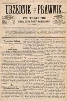 Urzędnik w Połączeniu z Prawnikiem : dwutygodnik poświęcony sprawom urzędników wszelkich zawodów. 1884, nr19