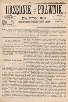 Urzędnik w Połączeniu z Prawnikiem : dwutygodnik poświęcony sprawom urzędników wszelkich zawodów. 1886, nr4