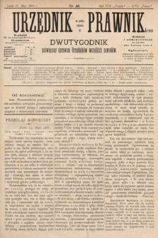 Urzędnik w Połączeniu z Prawnikiem : dwutygodnik poświęcony sprawom urzędników wszelkich zawodów. 1886, nr10