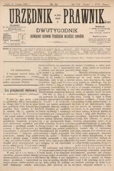 Urzędnik w Połączeniu z Prawnikiem : dwutygodnik poświęcony sprawom urzędników wszelkich zawodów. 1886, nr11