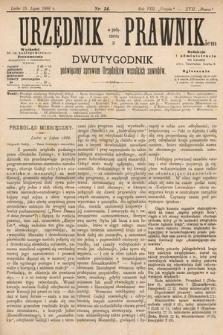 Urzędnik w Połączeniu z Prawnikiem : dwutygodnik poświęcony sprawom urzędników wszelkich zawodów. 1886, nr14