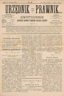 Urzędnik w Połączeniu z Prawnikiem : dwutygodnik poświęcony sprawom urzędników wszelkich zawodów. 1886, nr18