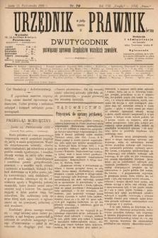 Urzędnik w Połączeniu z Prawnikiem : dwutygodnik poświęcony sprawom urzędników wszelkich zawodów. 1886, nr20